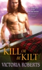 Kill or Be Kilt - eBook