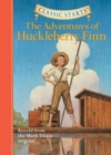 Classic Starts (R): The Adventures of Huckleberry Finn : Retold from the Mark Twain Original - Book