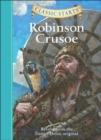 Classic Starts (R): Robinson Crusoe : Retold from the Daniel Defoe Original - Book