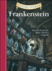 Classic Starts (R): Frankenstein : Retold from the Mary Shelley Original - Book