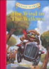 Classic Starts (R): The Wind in the Willows : Retold from the Kenneth Grahame Original - Book