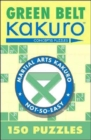 Green Belt Kakuro : 150 Puzzles - Book