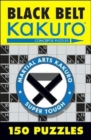 Black Belt Kakuro : 150 Puzzles - Book
