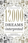 12,000 Dreams Interpreted : A New Edition for the 21st Century - Book