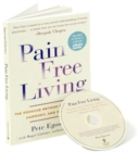 Pain Free Living : The Egoscue Method for Strength, Harmony, and Happiness - Book