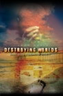Destroying Worlds : Second Episode of Enemies of Society - eBook