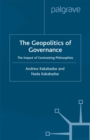 Geopolitics of Governance : The Impact of Contrasting Philosophies - eBook