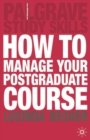 How to Manage your Postgraduate Course - Book