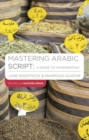 Mastering Arabic Script: A Guide to Handwriting - Book