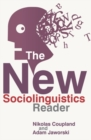 The New Sociolinguistics Reader - Book