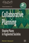 Collaborative Planning : Shaping Places in Fragmented Societies - Book