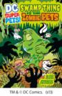 Swamp Thing vs the Zombie Pets - eBook
