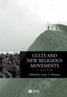 Cults and New Religious Movements: A Reader - Book