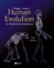 Human Evolution : An Illustrated Introduction - Book