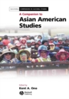 A Companion to Asian American Studies - eBook