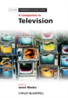 A Companion to Television - eBook
