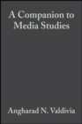 A Companion to Media Studies - Book