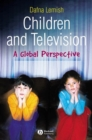 Children and Television : A Global Perspective - Book