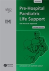 Pre-Hospital Paediatric Life Support : The Practical Approach - eBook