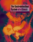 The Gastrointestinal System at a Glance - eBook