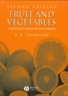 Fruit and Vegetables : Harvesting, Handling and Storage - eBook