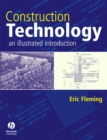 Construction Technology : An Illustrated Introduction - eBook