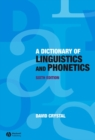 A Dictionary of Linguistics and Phonetics - Book