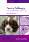 General Pathology for Veterinary Nurses - Book