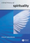 A Brief History of Spirituality - eBook