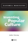 Inventing Popular Culture : From Folklore to Globalization - eBook
