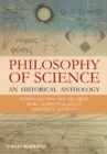 Philosophy of Science : An Historical Anthology - Book