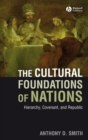 The Cultural Foundations of Nations : Hierarchy, Covenant, and Republic - eBook
