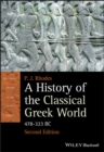 A History of the Classical Greek World : 478 - 323 Bc - Book