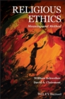 Religious Ethics : Meaning and Method - Book