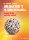 Introduction to Psycholinguistics : Understanding Language Science - Book