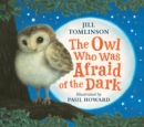 The Owl Who Was Afraid of the Dark - Book