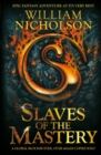 Slaves of the Mastery - Book