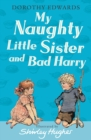 My Naughty Little Sister and Bad Harry - Book