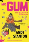 Mr Gum and the Biscuit Billionaire - eBook