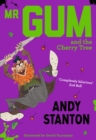 Mr Gum and the Cherry Tree - eBook