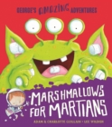 Marshmallows for Martians - Book