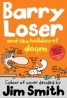 Barry Loser and the Holiday of Doom - Book
