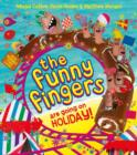 The Funny Fingers are Going on Holiday - Book