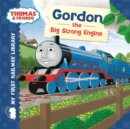 Thomas & Friends: My First Railway Library: Gordon the Big Strong Engine - Book