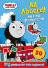 Thomas the Tank Engine All Aboard! My First Sticker Book - Book