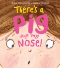 There's a Pig up my Nose! - Book