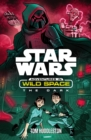 Star Wars: Adventures in Wild Space: The Dark : The Dark - Book