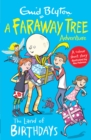 The Land of Birthdays : A Faraway Tree Adventure - Book