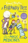 The Land of Magic Medicines : A Faraway Tree Adventure - Book