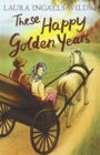 These Happy Golden Years - Book
